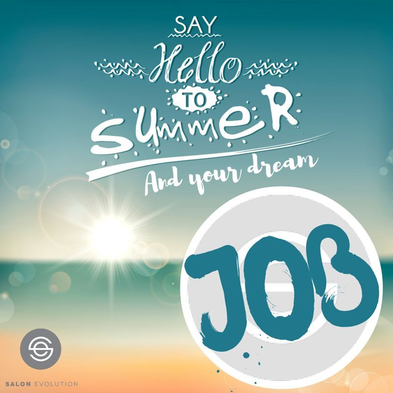 Say Hello To Summer... And Your Dream Job!