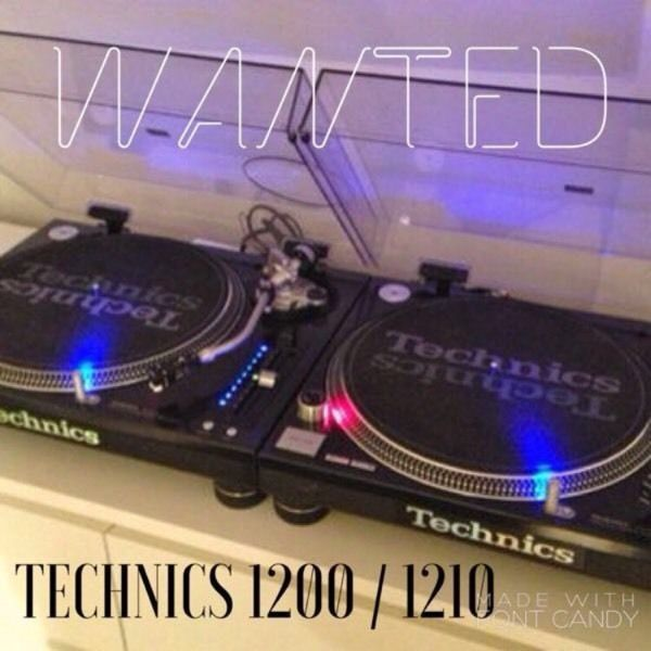 WANTED TECHNICS 1200 1210 ALL MODELS IN ANY CONDITION
