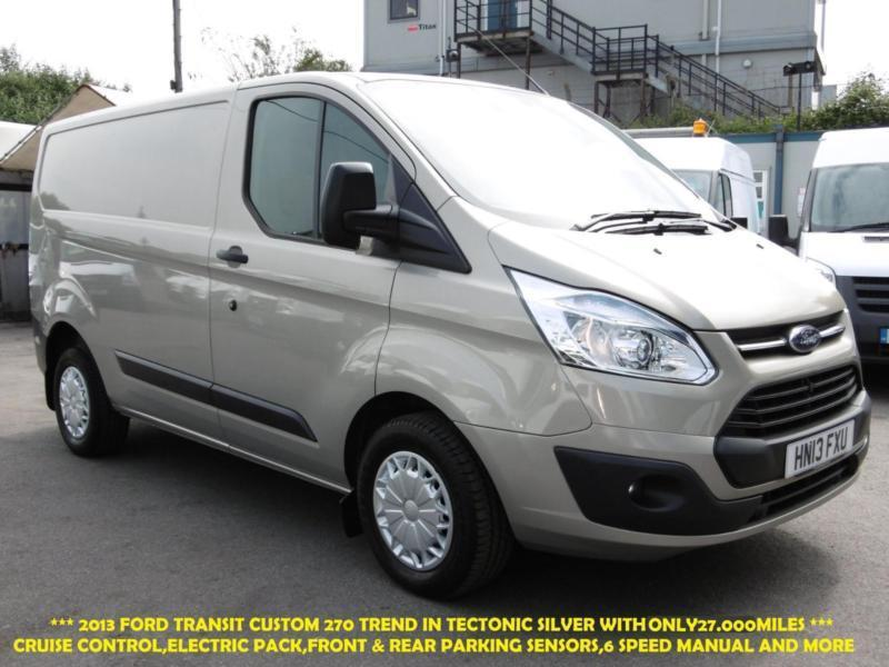 2013 FORD TRANSIT CUSTOM 270 TREND SWB IN TECTONIC SILVER WITH ONLY 27.000 MILES