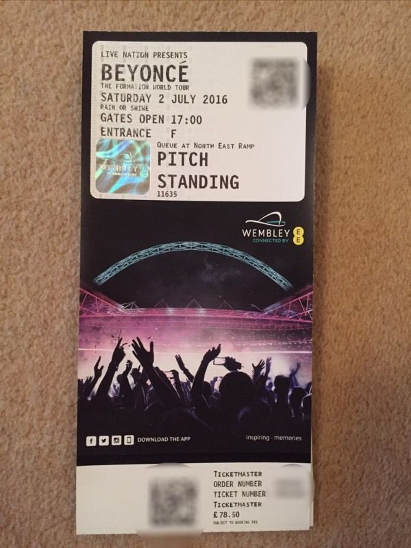 Beyonce formation ticket. Wembley stadium on 2 July 2016.