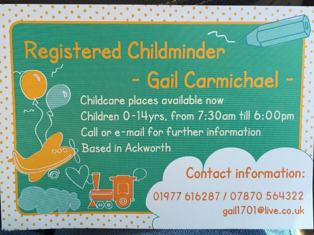 OFSTED Registered Childminder Gail Carmichael 01977 616287 or 07870 564322