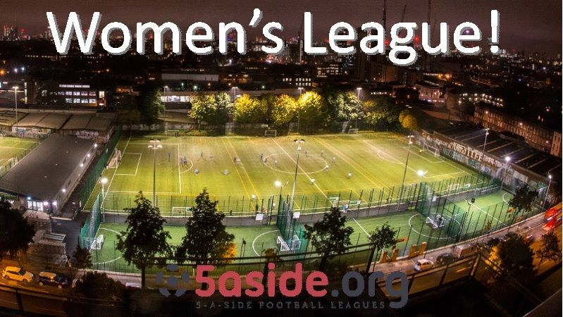 5aside league for women in Islington - teams and players wanted