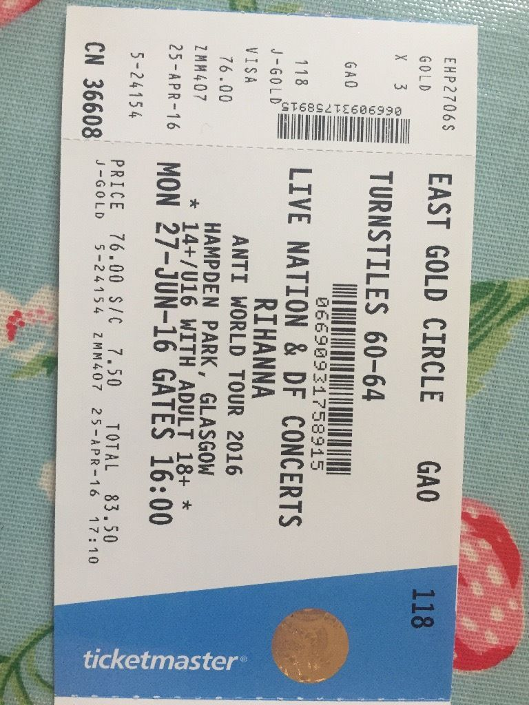 FOUR RIHANNA GOLDEN CIRCLE TICKETS GLASGOW 27TH OF JUNE