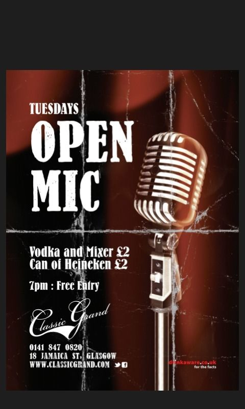 Open mic night classic grand with back line full PA....EVERY TUESDAY