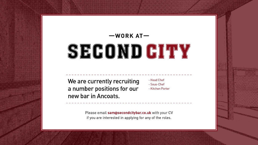 SecondCity Bar are currently recruiting a number of positions for there opening next month