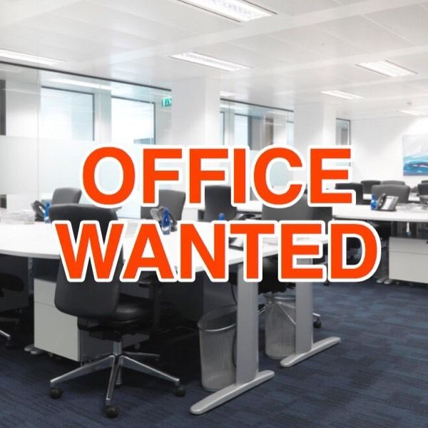 Office WANTED