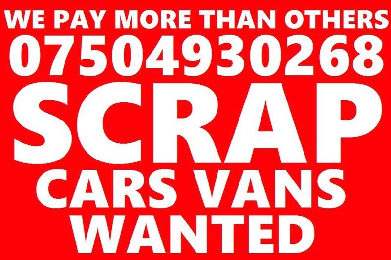 07504 930268 wanted car van motorcycle sell my for cash no mot buy your scrap best