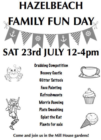 Family Fun Day at The Mill House in Hazelbeach Saturday 23rd of July 12pm-4pm
