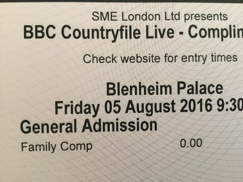 COUNTRYFILE LIVE AT BLENHEIM PALACE FAMILY TICKET FRI 5TH AUGUST