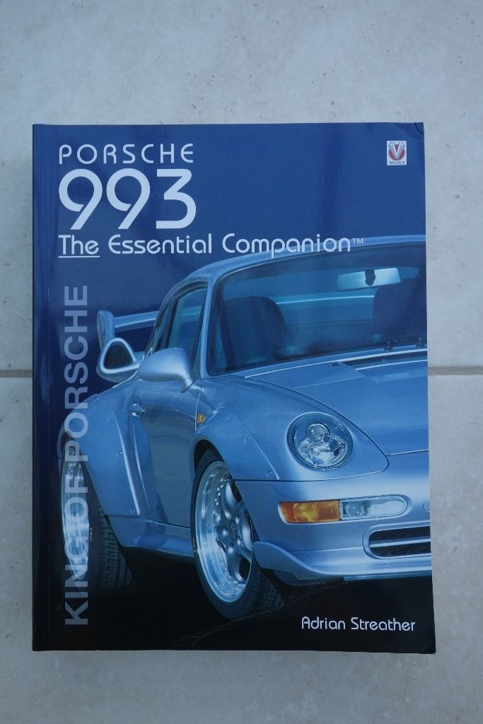 Porsche 993 - The Essential Companion