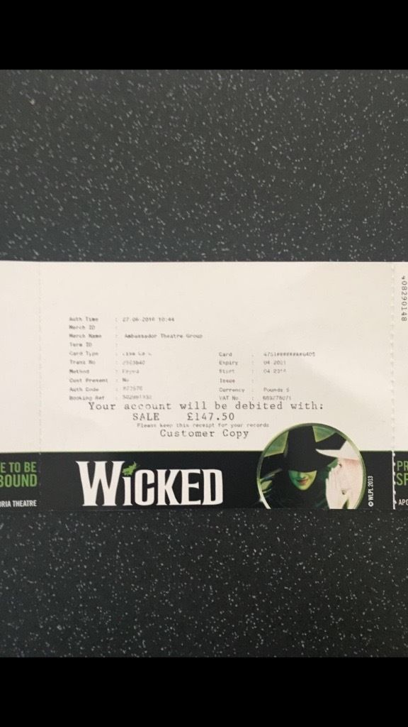 FRONT ROW - WICKED Saturday 30th July 2016 LONDON THEATRE 2 TICKETS