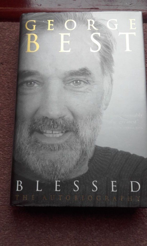 """blessed-george best-autobiography-signed """"from one belfast boy to another""""by george."""
