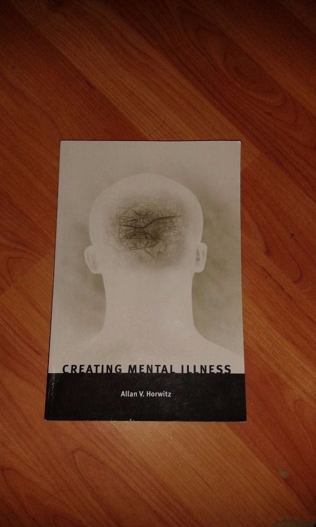 Creating Mental Illness Textbook (2nd Ed, 2002) by Allan V. Horwitz Great condition