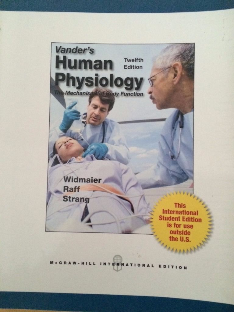 Vander's Human Physiology, 12th Edition. Widmaier, Raff, Strang.