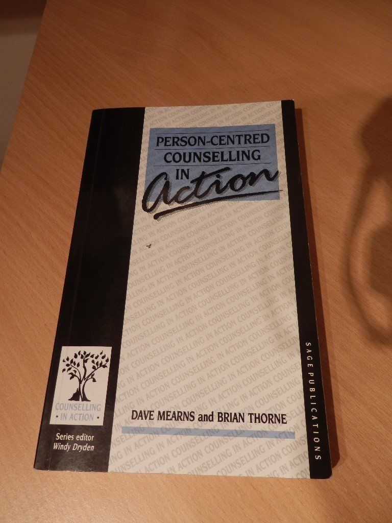 Person-Centred Counselling in action - Mears and Thorne