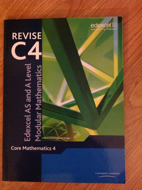 EDEXCEL C4 MATHS TEXT BOOK PLUS REVISION GUIDE (BRAND NEW)