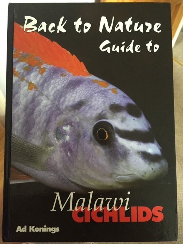 Back to Nature Guide To Malawi Cichlids Hardback Book by Ad Konings