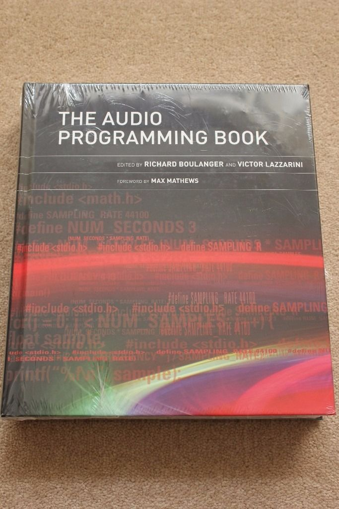 The Audio Programming Book DSP Computer Music Digital Audio Sound Plugin Design Student Textbook