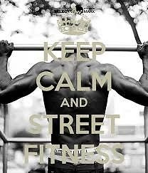 STREET FITNESS! Shout Out!!!