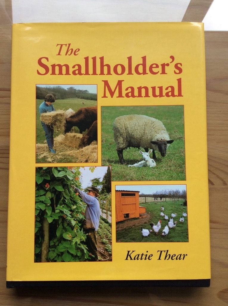 The Smallholders Manual by Katie Thear