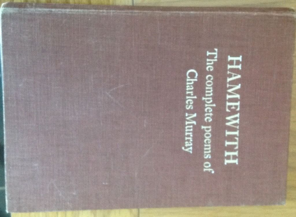 Hamewith - The complete poems of Charles Murray
