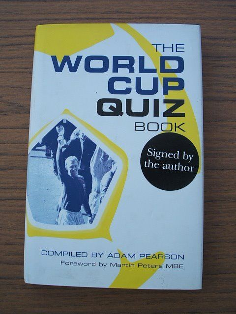 World Cup Football Quiz Book Hardback Signed by author Adam Pearson