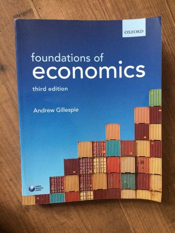 Foundations of Economics - Andrew Gillespie