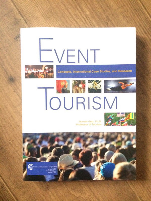 Event Tourism: Concepts, International, Case Studies and Research