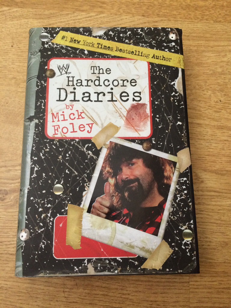 WWE Mick Foley The Hardcore Diaries