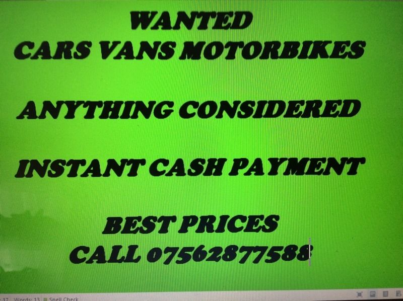 Car vans motorbikes cash waiting today
