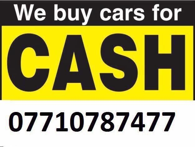 07710 78 74 77 CARS VANS JEEP WANTED CASH TODAY BUY YOUR SELL MY SCRAP TOP CASH CALL NOW