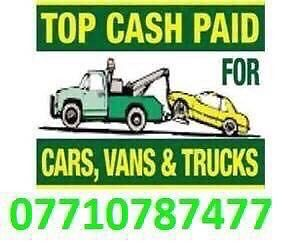 07710 78 74 77 CARS VANS JEEP WANTED CASH TODAY BUY SELL MY SCRAP TOP CASH CALL ANY TIME PAY CASH