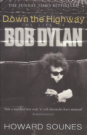 Down the Highway, the life of Bob Dylan.
