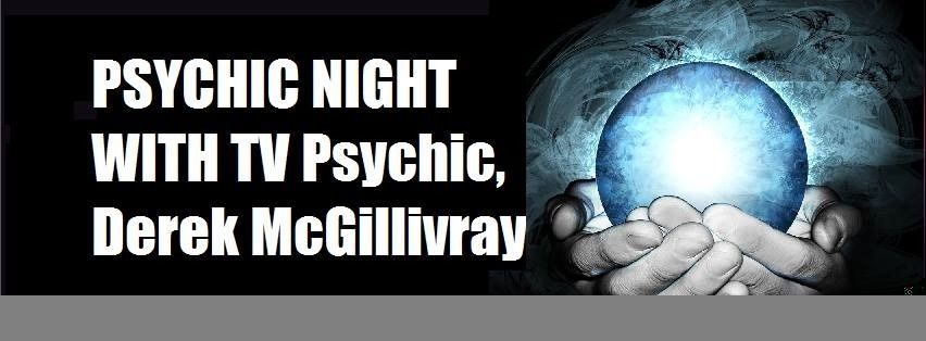Psychic Night with TV Psychic, Derek McGillivray