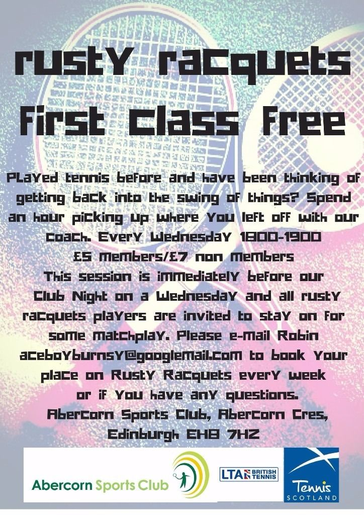 Rusty Racquets every Wednesday at Abercorn Sports Club 1800-1900. First Class Free