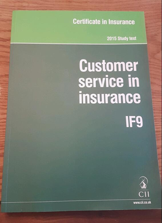 IF9 : Customer Service in Insurance 2015 Study Guide