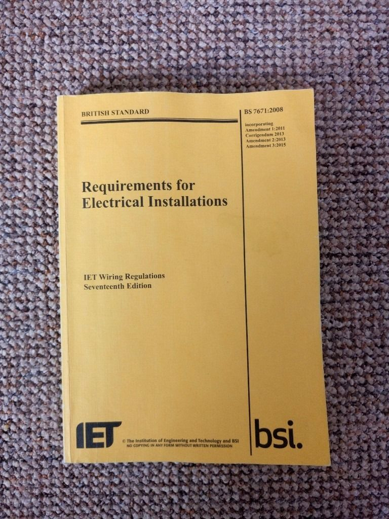 Requirements for Electrical Installations, Wiring Regulations, BS 7671:2008+A3:2015