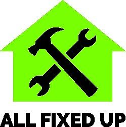 All Fixed Up, Now More than just your local handyman service.....