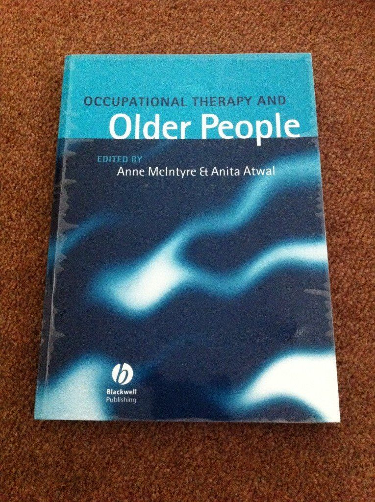 Older People and Occupational Therapy by Anne McIntyre and Anita Atwal