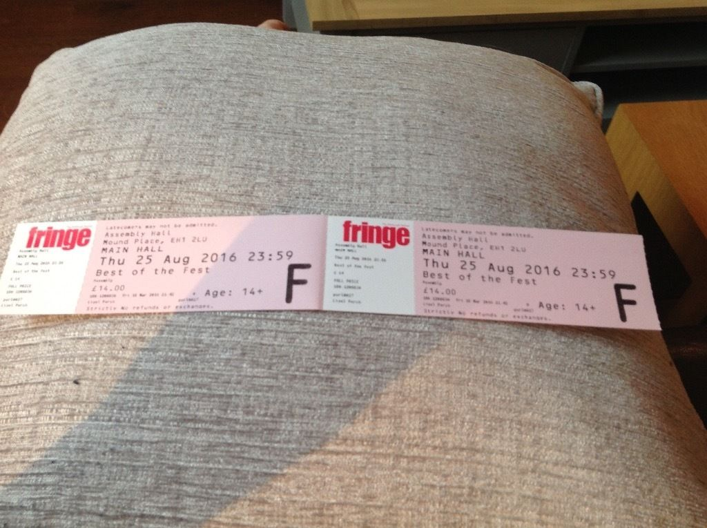 2 tickets to Best of the Fest Edinburgh Fringe Thursday 25 August face value