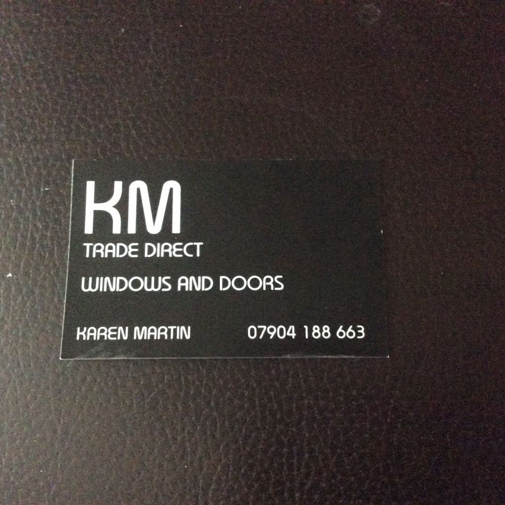 KM TRADE DIRECT. WINDOWS AND DOORS AT TRADE PRICES PLUS FITTING