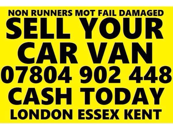 CASH TODAY CAR VAN BIKE WE PAY MORE BUY YOUR SELL MY SCRAP NOW k