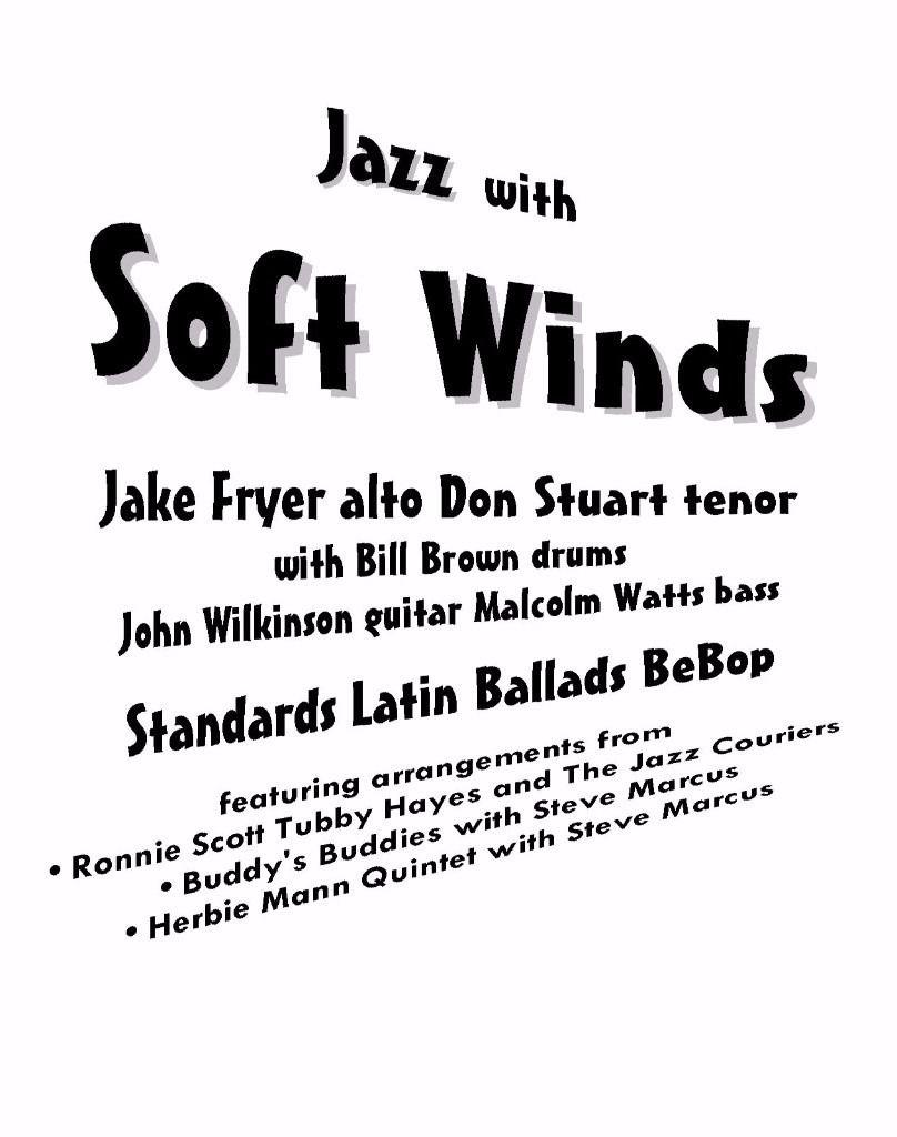 Soft Winds - Jazz Night At The Junction Redhill