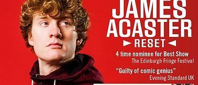 James Acaster: Reset, 5 tickets for Fringe Show Monday 22nd August
