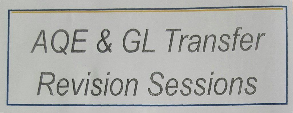 AQE & GL Transfer Revision Sessions beginning this September 2016