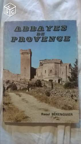 ABBAYES de PROVENCE - Raoul Berenguier