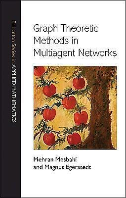 Graph theoretic methods in multiagent networks 9780691140612