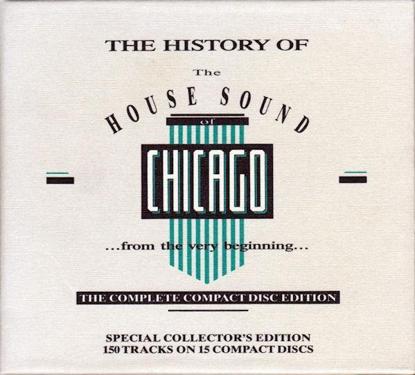 cd box - Various House sound Chicago - The History Of The ..
