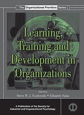Learning, Training, And Development In 9780805855593