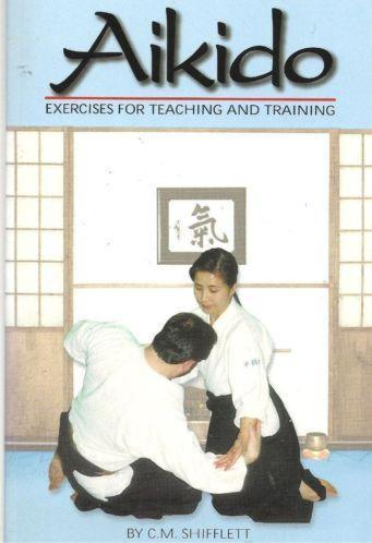 CM Schifflett Aikido Excercises for teaching and training
